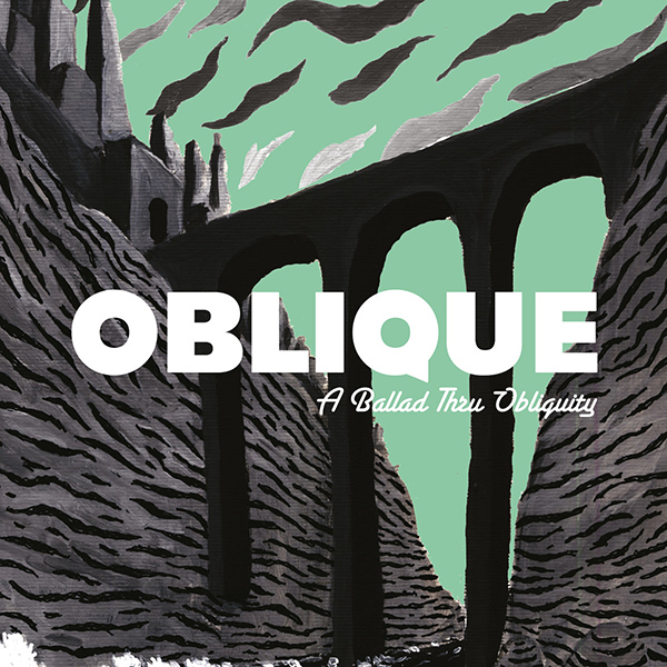A Ballad Thru Obliquity de Oblique