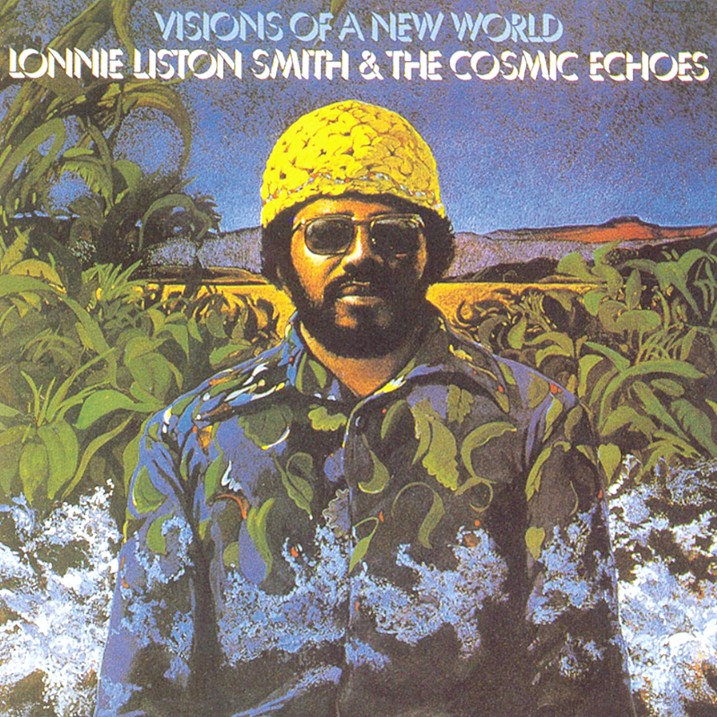 Visions of a new world de Lonnie Liston Smith