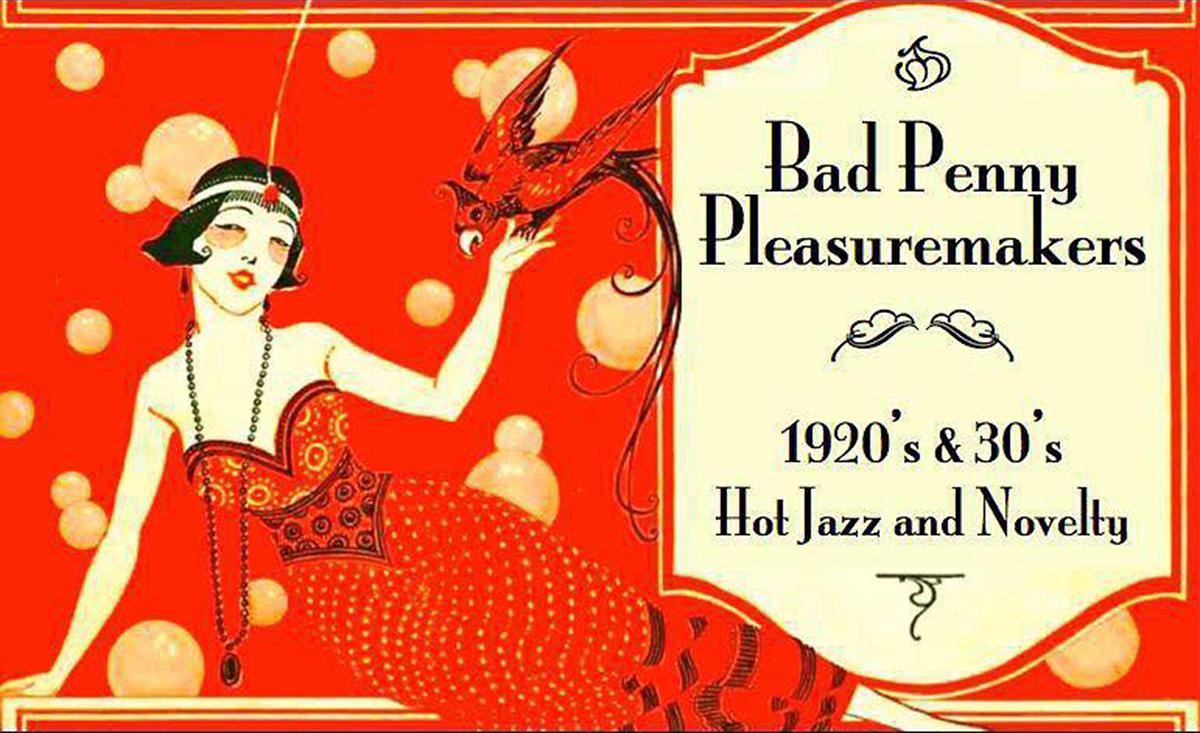 Bad Penny Pleasuremakers