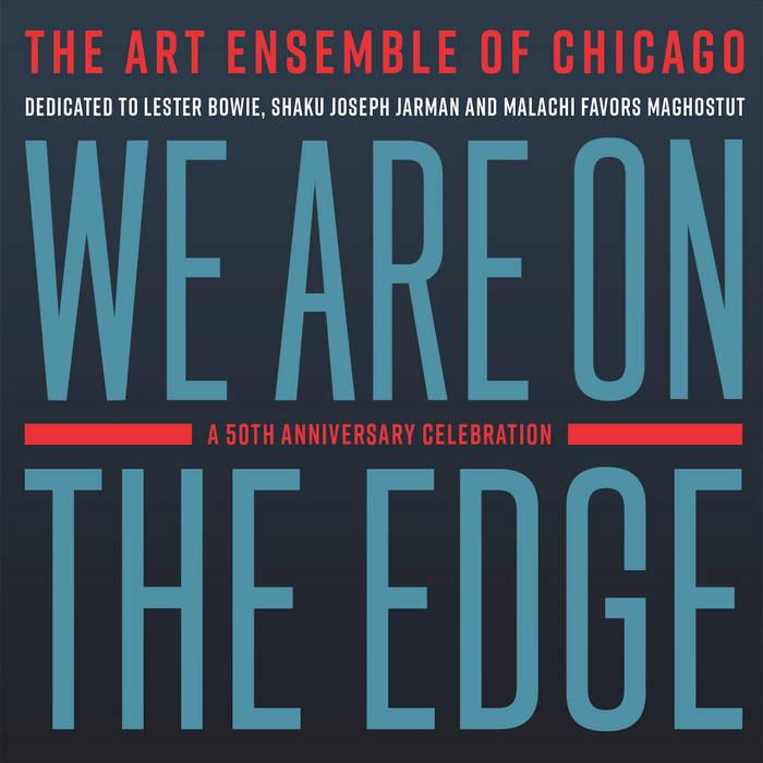 Pochette d'album de The Art Ensemble of Chicago, We are on the edge