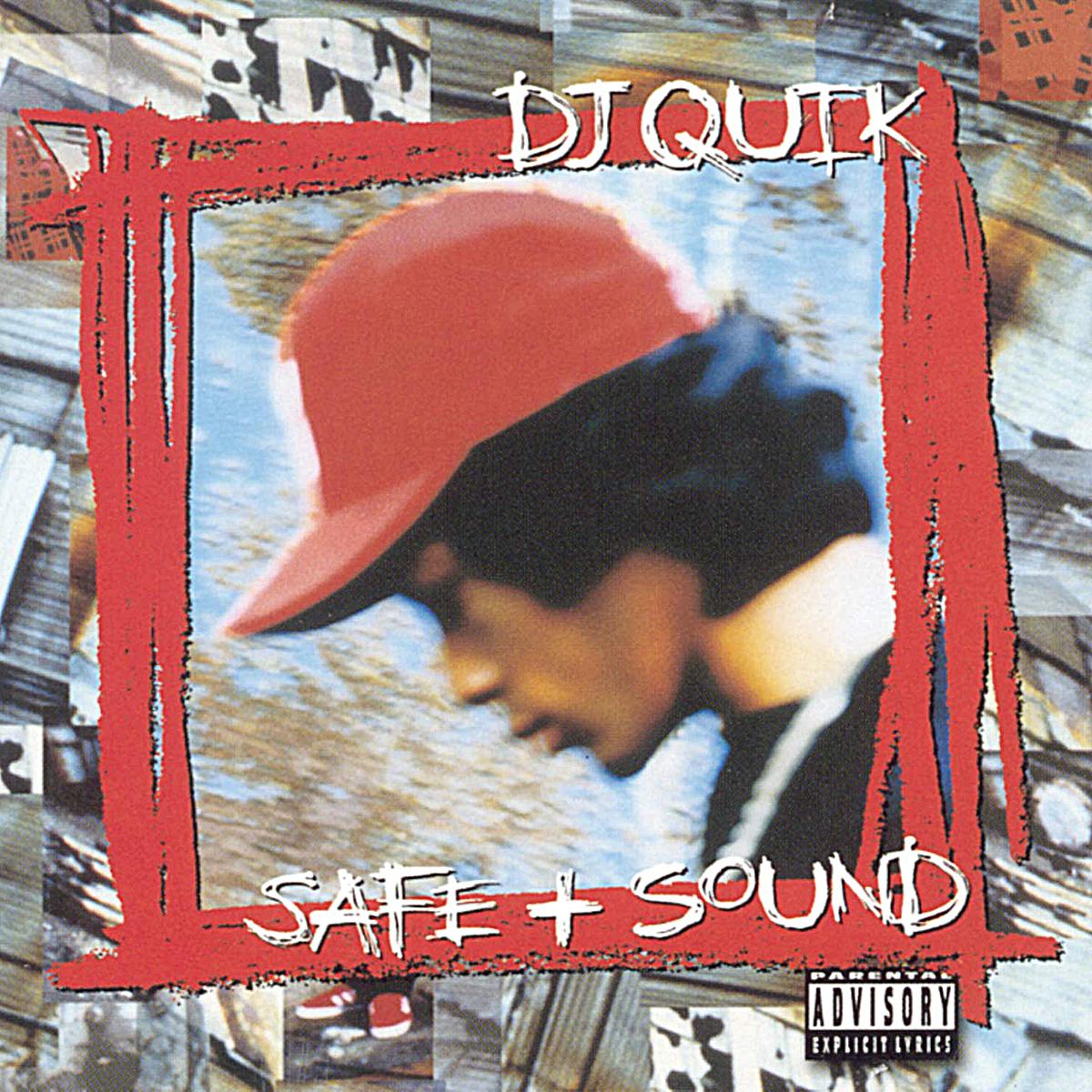 Safe + Sound de DJ Quik