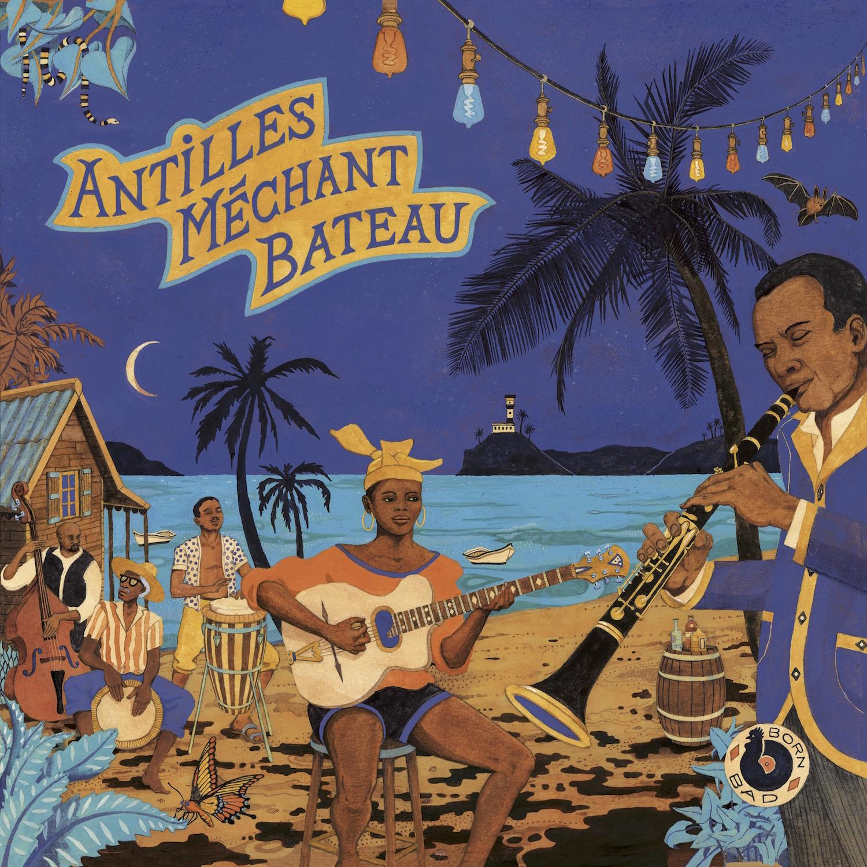 Pochette d'album Antilles Méchant Bateau