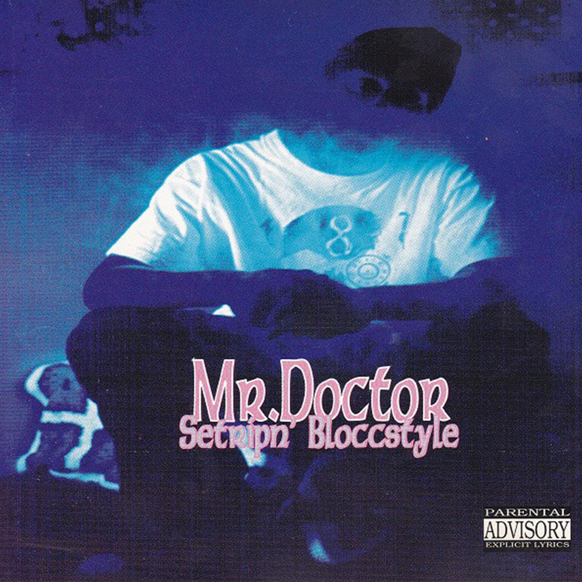 Setripn' Bloccstyle de Mr. Doctor
