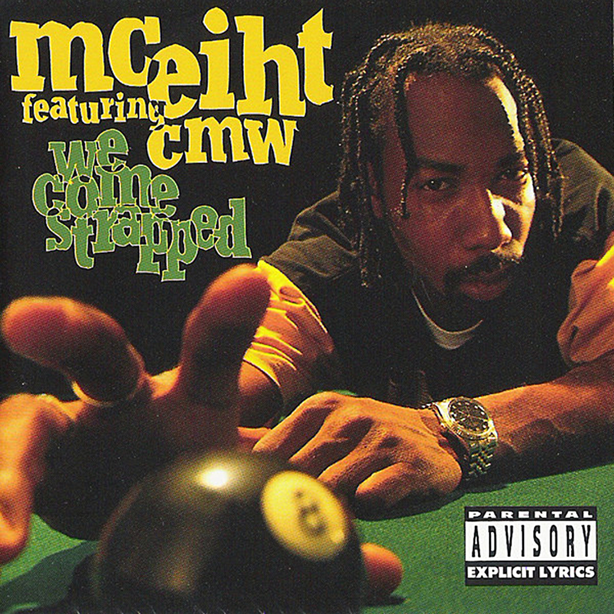 We Come Strapped de MC Eiht