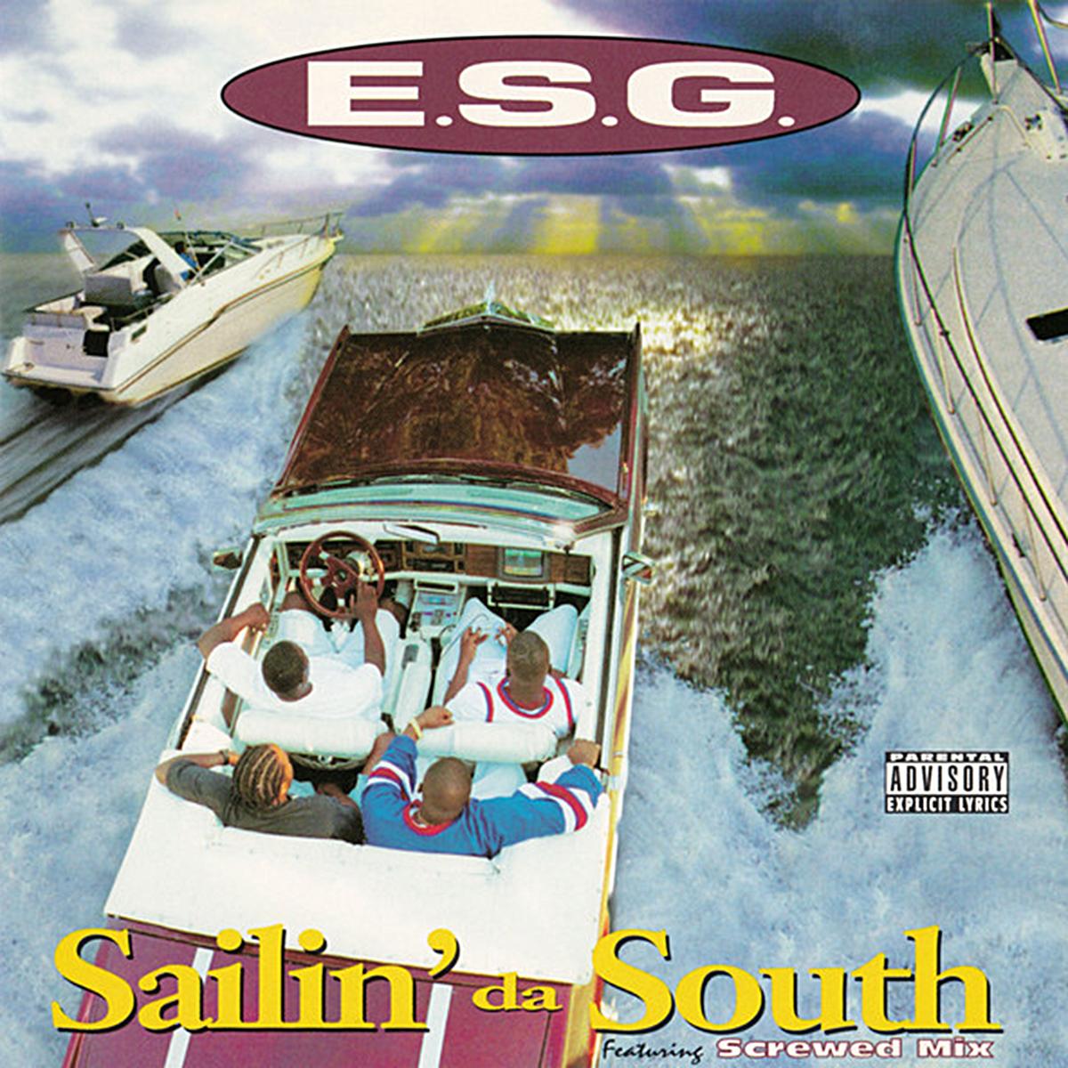 Sailin' Da South d'E.S.G.