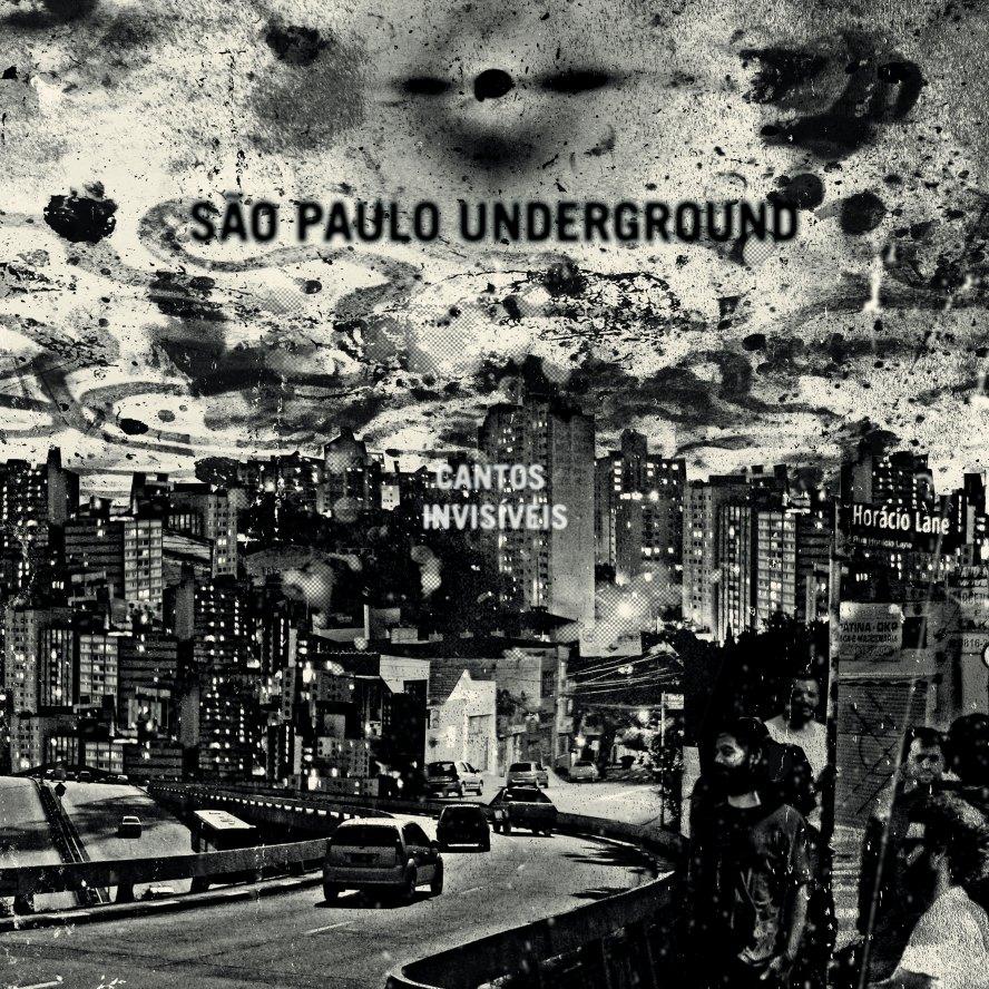 Cantos Invisíveis de Sao Paulo Underground