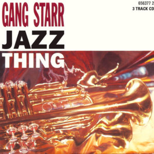 Jazz Thing de Gang Starr