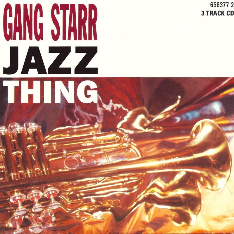 Gang Starr - Jazz Thing