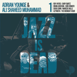 Jazz Is Dead 001 de Adrian Younge and Ali Shaheed Muhammad /