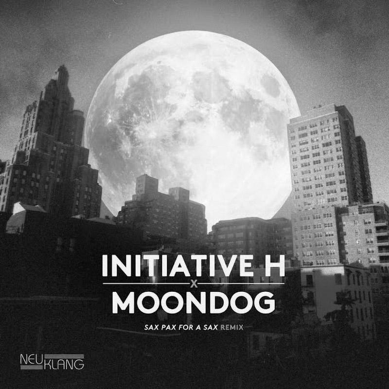 Moondog - Sax Pax For A Pax Remix de Initiative H