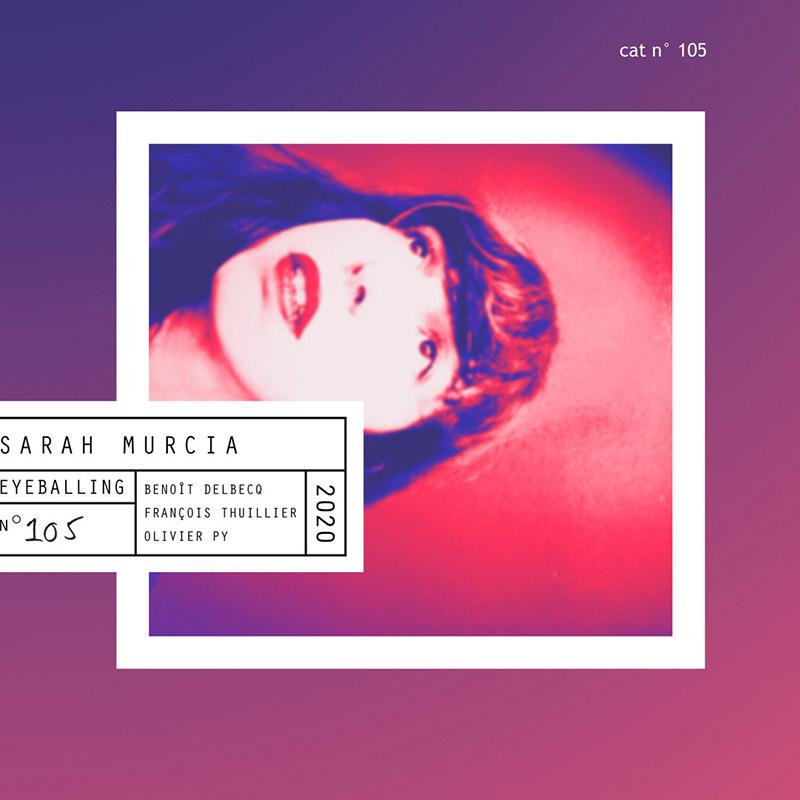 Eyeballing de Sarah Murcia