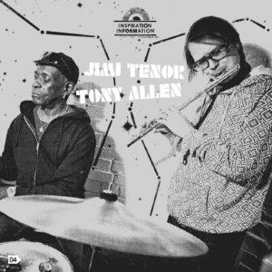 Inspiration Information de Jimi Tenor & Tony Allen 