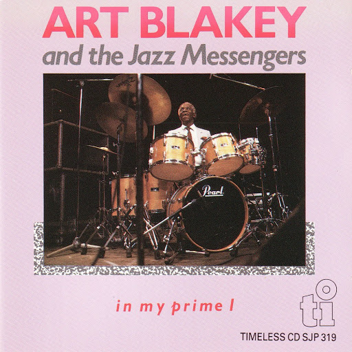 In My Prime d'Art Blakey and the Jazz Messengers