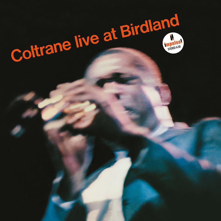 Live at Birdland de John Coltrane