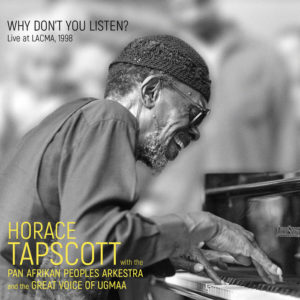 Why Don't You Listen? de Horace Tapscott