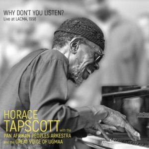 Why Don't You Listen? de Horace Tapscott