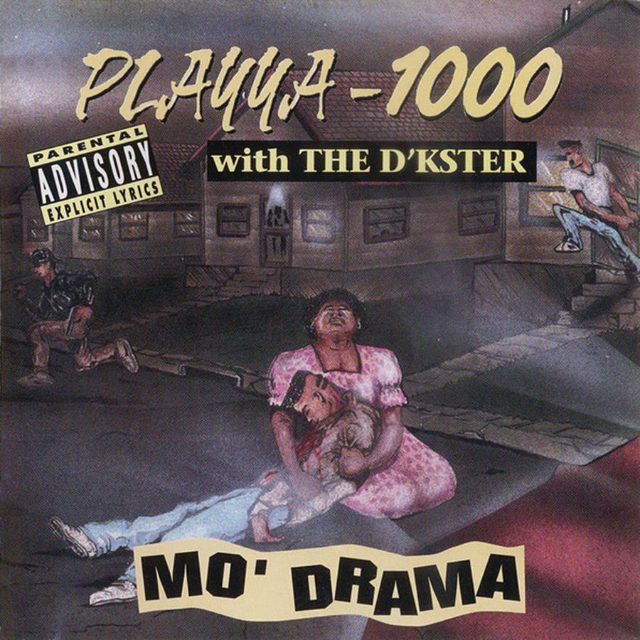 Mo' Drama de Playya 1000