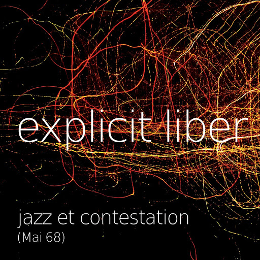 jazz et contestation (mai 68) d'explicit liber