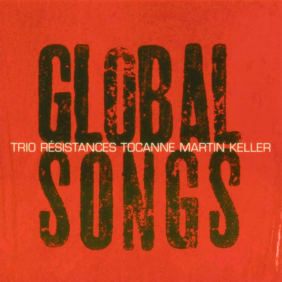 Global Songs de Trio Résistances