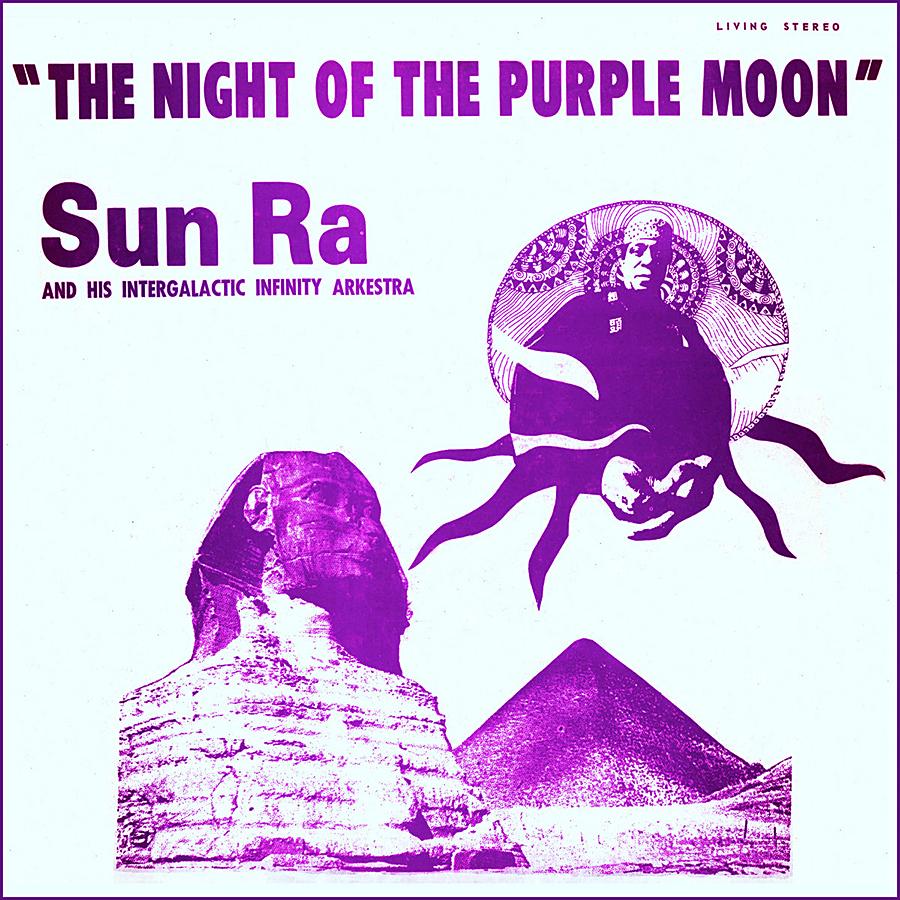 The Night of the Purple Moon de Sun Ra