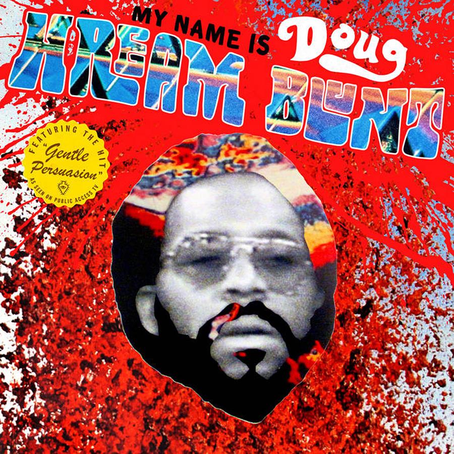 """My Name is Doug Hream Blunt: Featuring the Hit """"Gentle Persuasion"""" de Doug Hream Blunt"""