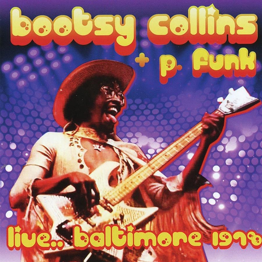 Live.Baltimore 1978 de Collins Bootsy, P.Funk