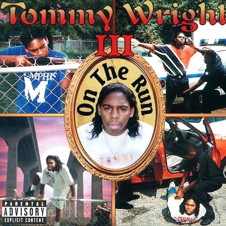 On The Run de Tommy Wright III