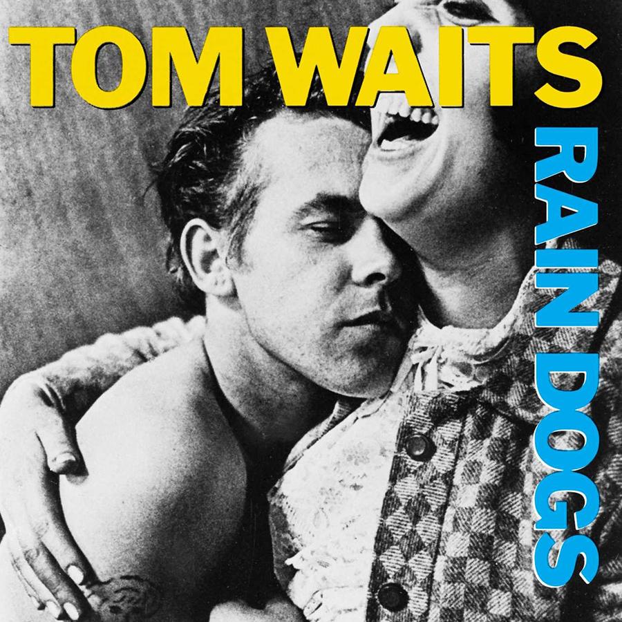 Rain Dogs de Tom Waits