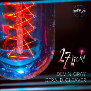 27 Licks de Devin Gray & Gerald Cleaver