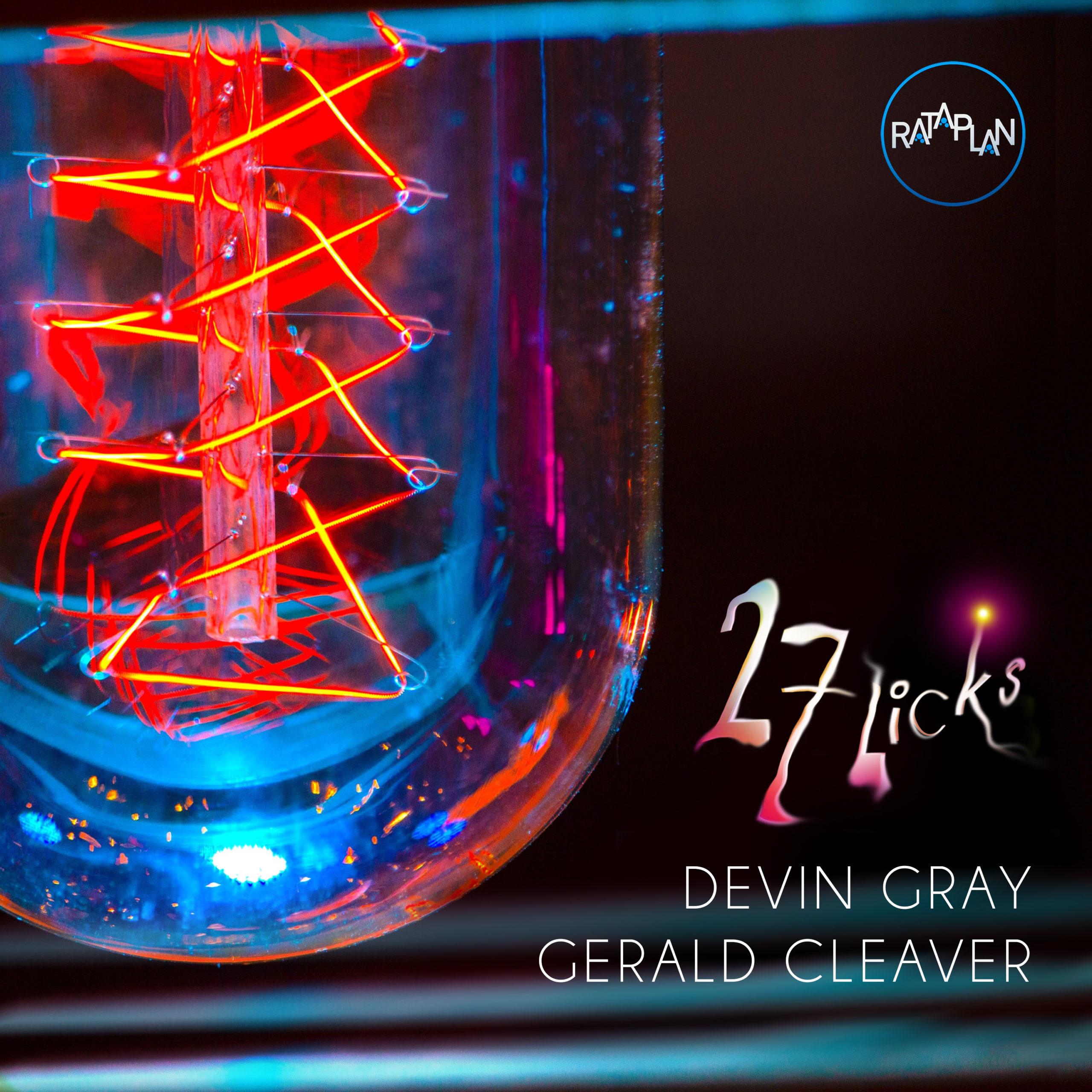 27 Licks de Devin Gray & Gerald Cleaver