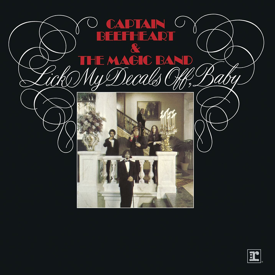 Lick My Decals Off, Baby de Captain Beefheart and his Magic Band