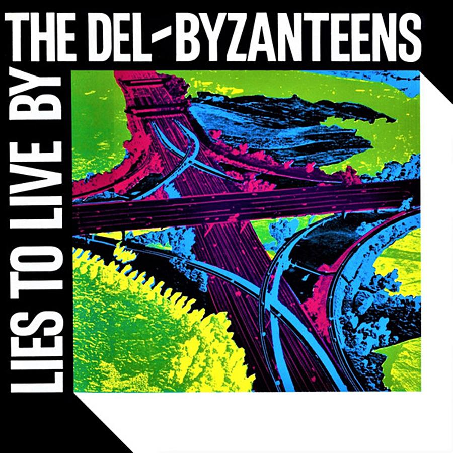 Lies to live de The Del-Byzanteens