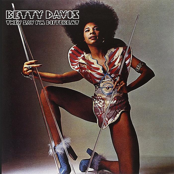 They say I'm different de Betty Davis
