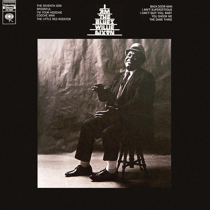 I am the Blues de Willie Dixon