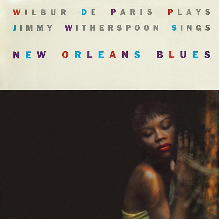 New Orleans Blues de Jimmy Witherspoon et Wilbur De Paris