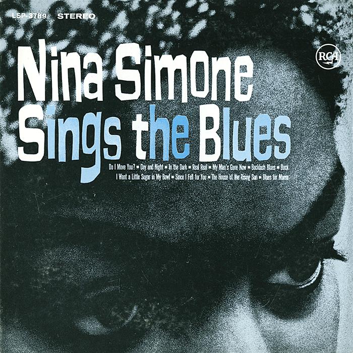 Sings the Blues de Nina Simone