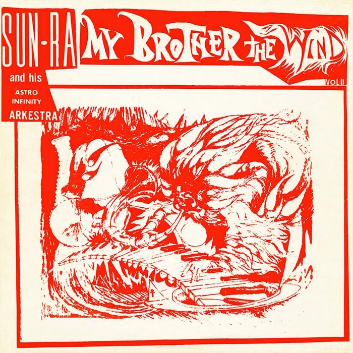 My Brother the Wind de Sun Ra