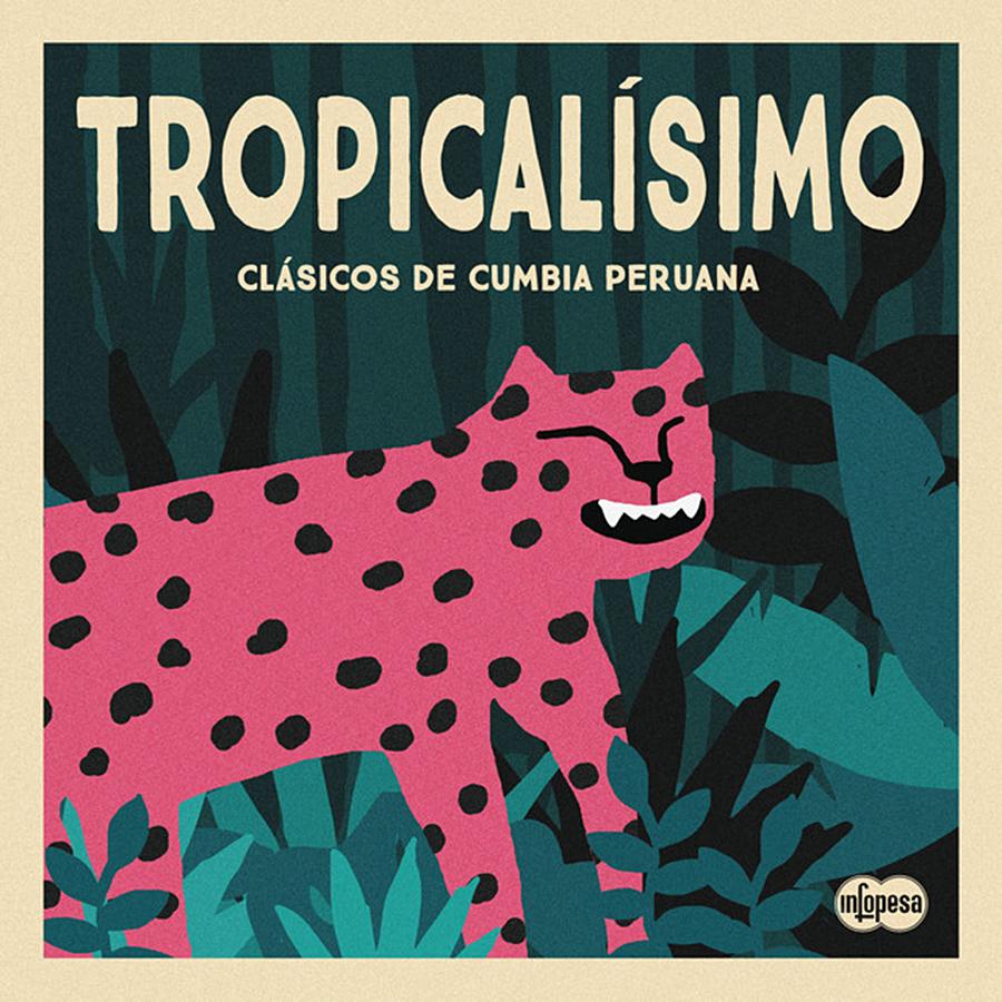 Tropicalísimo: Clásicos de cumbia peruana