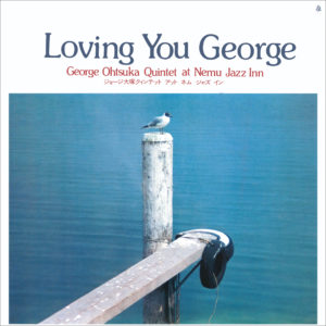 Loving You George de George Otsuka Quintet