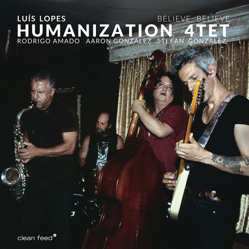 Luis Lopes Humanization 4tet - Eddie Harris / Tranquilidad Alborotadora (Believe, believe - 2020)