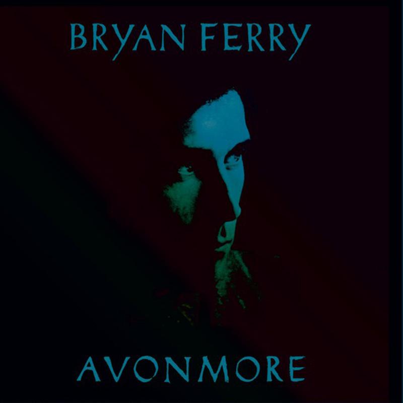 BRYAN FERRY - Avonmore (Johnson Somerset remix) (2016)