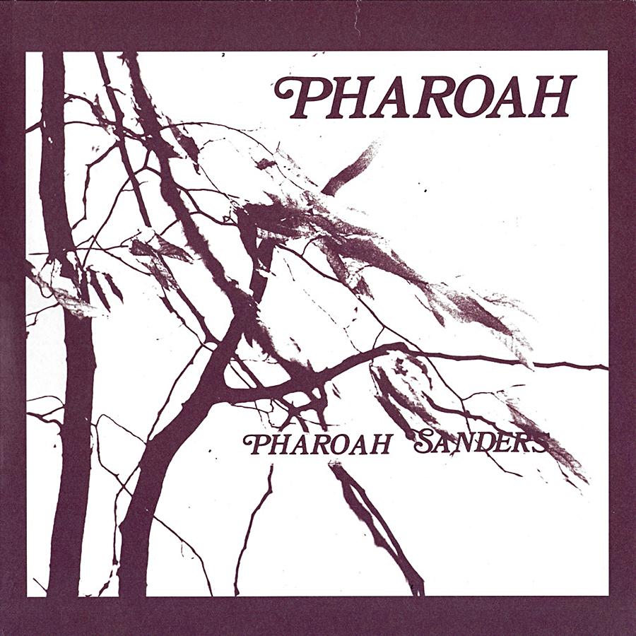 Pharoah de Pharoah Sanders