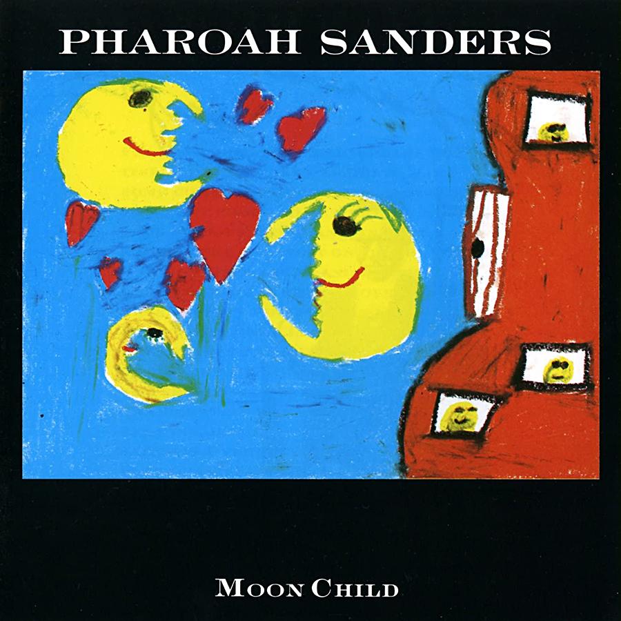 Moon Child de Pharoah Sanders