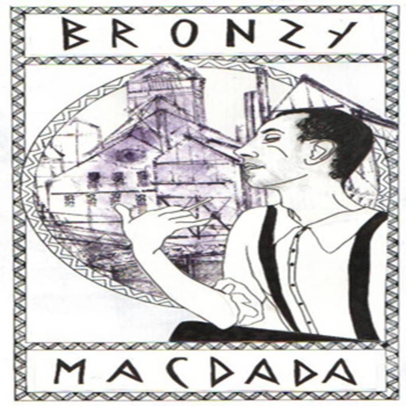 Bronzy MC Dada - Bronzy Le Début