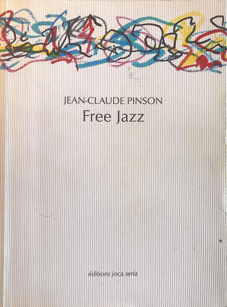 Free Jazz de Jean-Claude Pinson