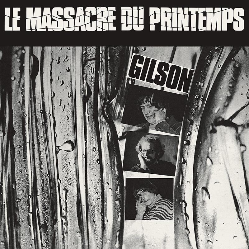 Le Massacre Du Printemps de Jef Gilson