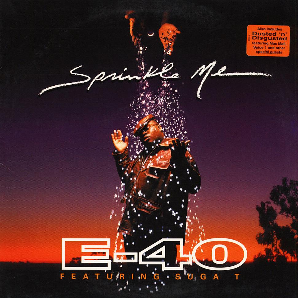 Sprinkle Me de E-40