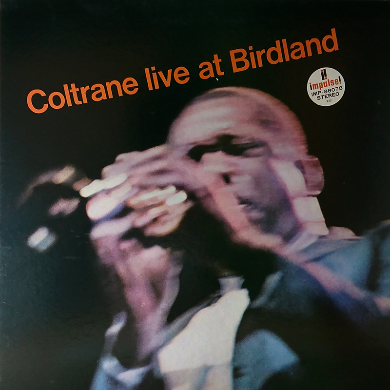 John Coltrane - Coltrane live at Birdland