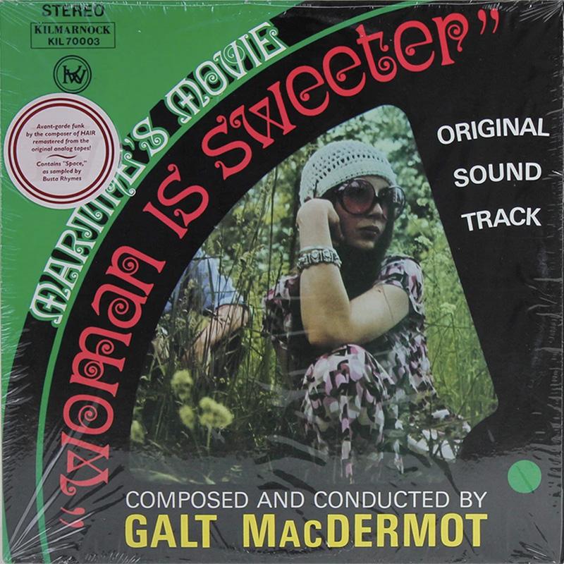 Galt MacDermot – Woman Is Sweeter