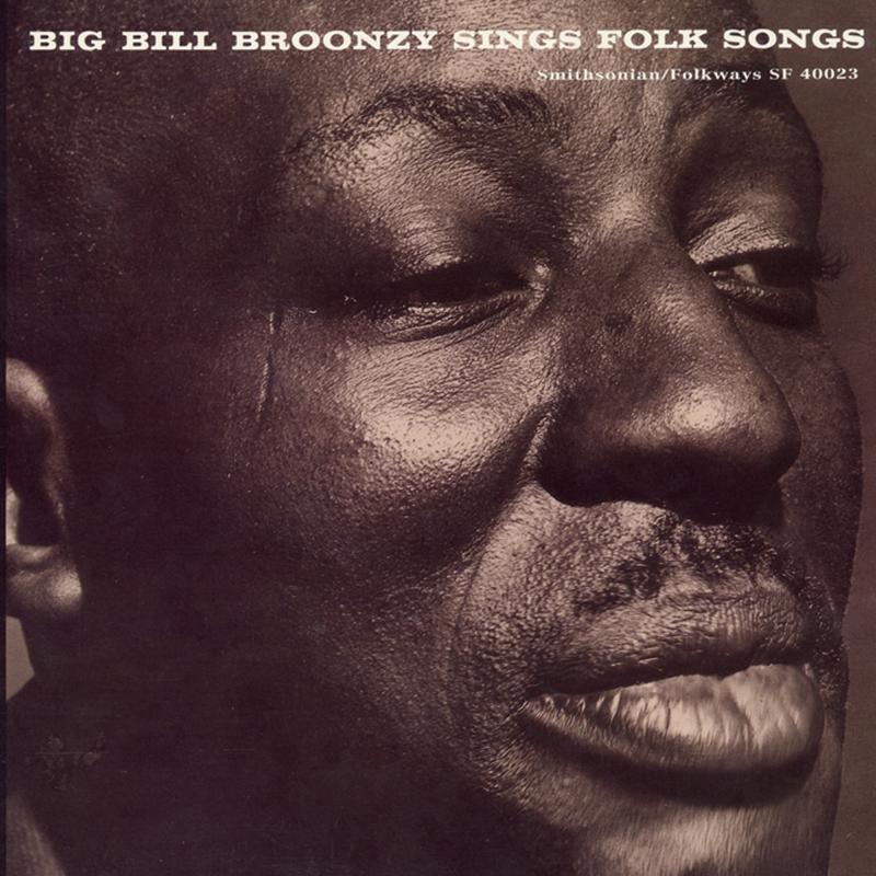 Big Bill Broonzy - Sings Folk Songs